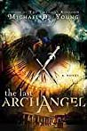 The Last Archangel (The Last Archangel, #1)