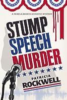 Stump Speech Murder (Pamela Barnes Acoustic Mystery #4)