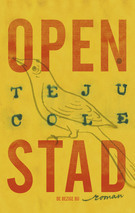 Open stad by Teju Cole