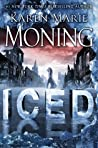 Iced by Karen Marie Moning