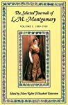 The Selected Journals of L.M. Montgomery, Vol. 1: 1889-1910