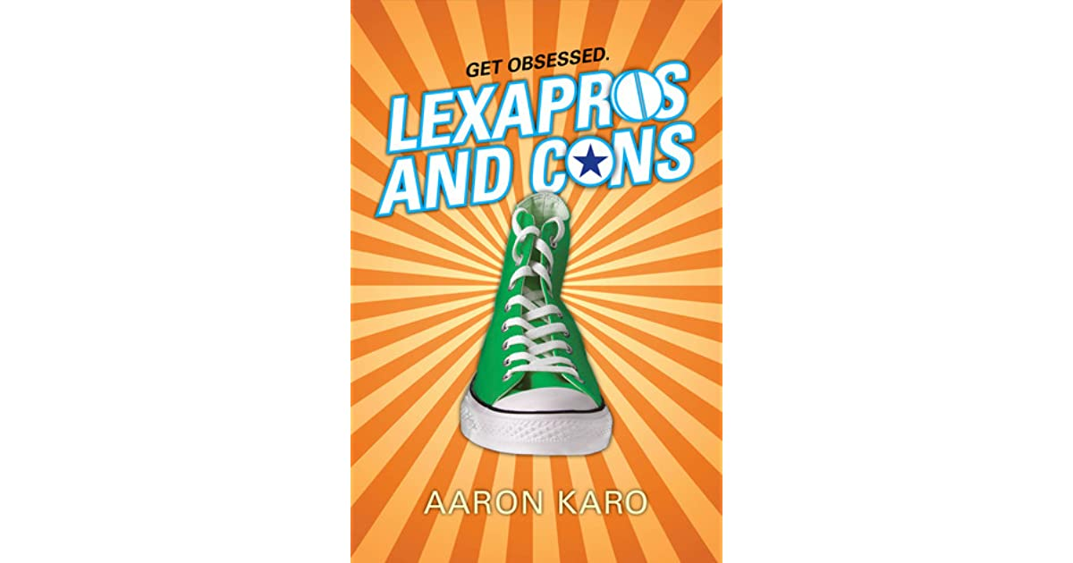 Lexapros and Cons by Aaron Karo