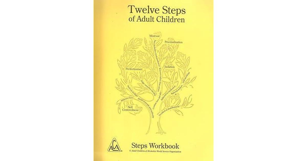 The Twelve Steps Of Adult Children: Steps Workbook by Adult Children of  Alcoholics World Service Organization