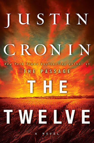The Twelve (The Passage, #2)
