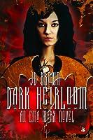 Dark Heirloom (Ema Marx #1)
