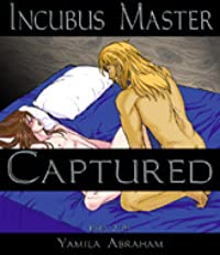 Incubus Master: Captured 2