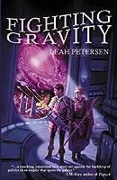 Fighting Gravity, (Physics of Falling, #1)