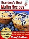 Grandma's Best Muffin Recipes