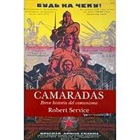Camaradas: Breve historia del comunismo