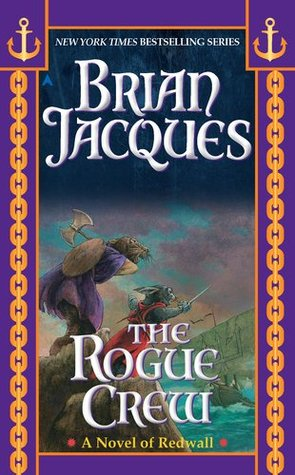 The Rogue Crew Redwall 22 By Brian Jacques