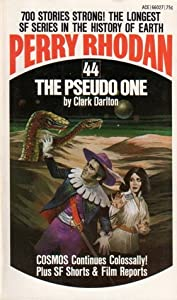 The Pseudo One (Perry Rhodan - English, #44)