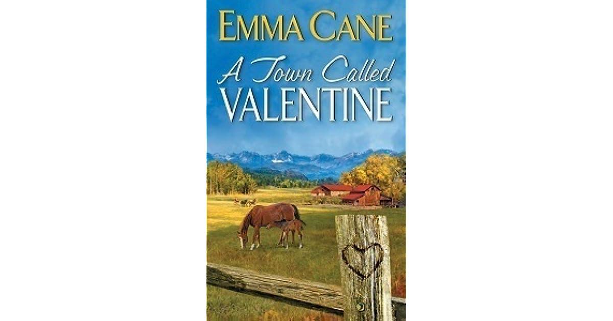 A Town Called Valentine Valentine Valley 1 By Emma Cane border=