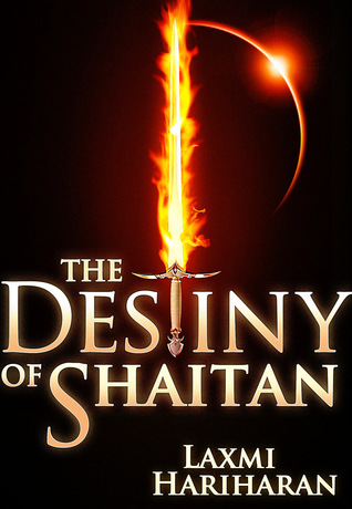 The Destiny of Shaitan by Laxmi Hariharan