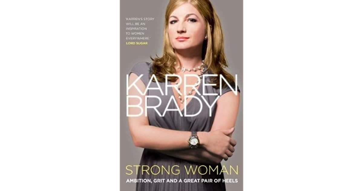 68662074 Strong Woman: Ambition, Grit and a Great Pair of Heels by Karren Brady