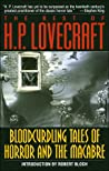 The Best of H.P. Lovecraft: Bloodcurdling Tales of Horror and the Macabre