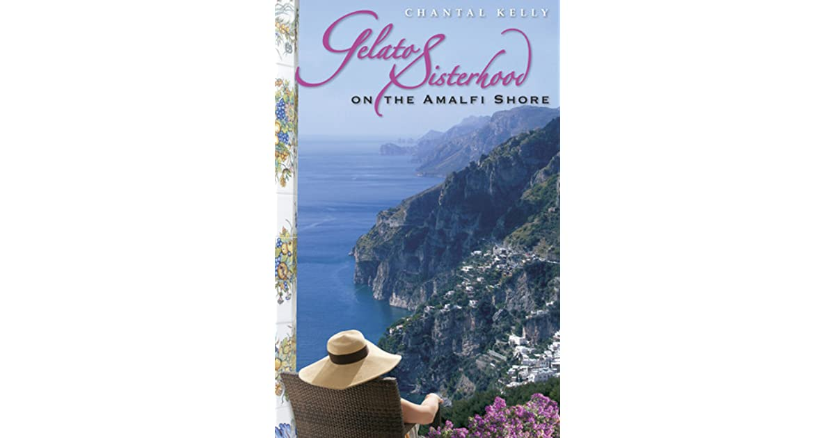 Gelato Sisterhood on the Amalfi Shore