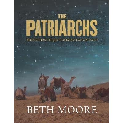 The Patriarchs Member Book By Beth Moore