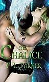 The Chalice (Deg'Nara, #1)