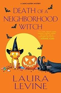 Death of a Neighborhood Witch (A Jaine Austen Mystery, #11)