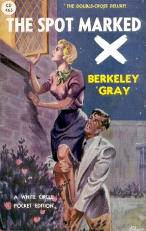 The Spot marked X by Berkeley Gray