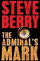 The Admiral's Mark (Cotton Malone, #0.5)