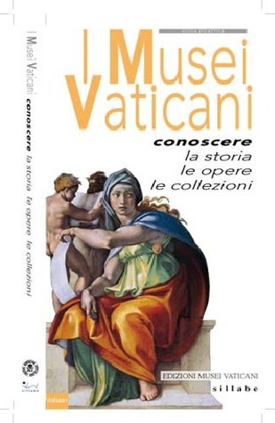 The Vatican Museums: Discover the history, the works of art, the collections