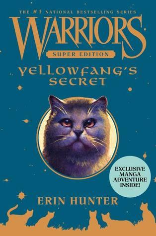 Yellowfang's Secret by Erin Hunter