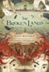 The Broken Lands (The Boneshaker #0.5)