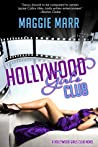 Hollywood Girls Club (Hollywood Girls Club, #1)