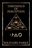 Threshold of Perception