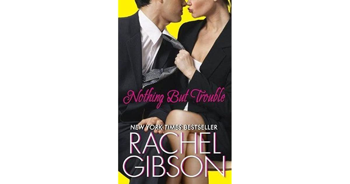 Nothing But Trouble (Chinooks Hockey Team, #5) By Rachel