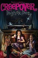 Truth or Dare . . . (You're Invited to a Creepover #1)