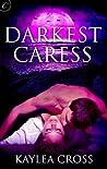 Darkest Caress (Empowered, #1)