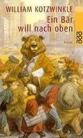 Ein Bär will nach oben