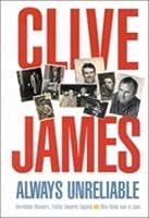 Always Unreliable: Unreliable Memoirs / Falling Towards England / May Week Was in June (Unreliable Memoirs, #1-3)