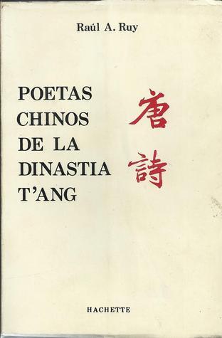 Poetas Chinos de la Dinastía T´Ang (618-906)