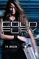 Cold Fury (Cold Fury #1)
