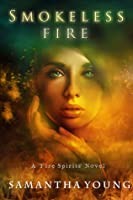 Smokeless Fire (Fire Spirits, #1)