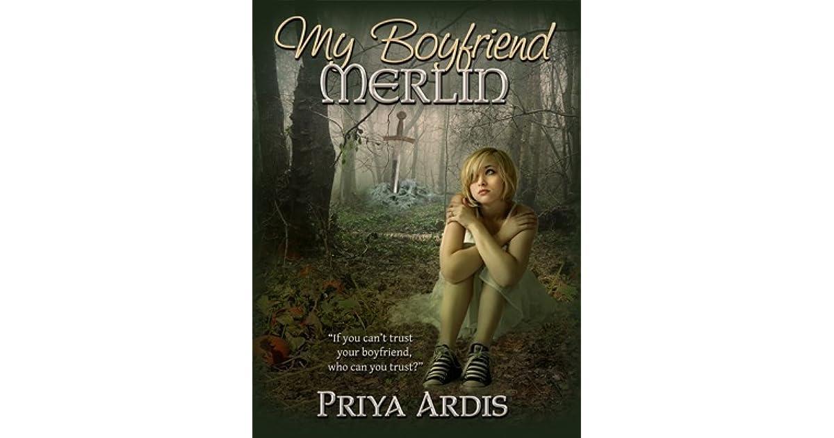 My Boyfriend Merlin (My Merlin, #1) by Priya Ardis