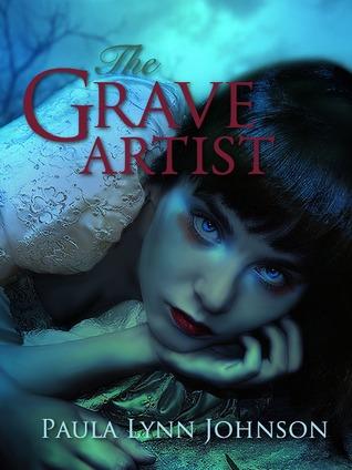 The Grave Artist by Paula Lynn Johnson