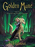 Golden Mane (The Adventures of Sarah Coppernick, #1)
