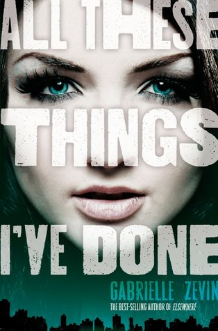 All These Things I've Done (Birthright #1)