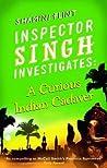 A Curious Indian Cadaver (Inspector Singh Investigates #5)