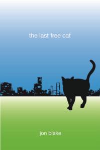 The Last Free Cat