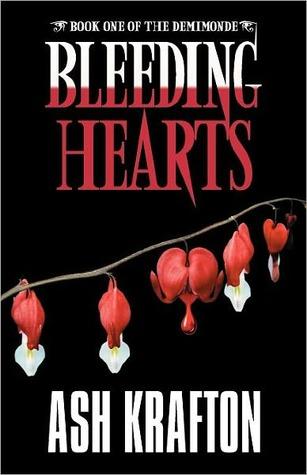 Bleeding Hearts (Demimonde, #1)