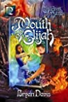 From the Mouth of Elijah (Children of the Bard, #2)