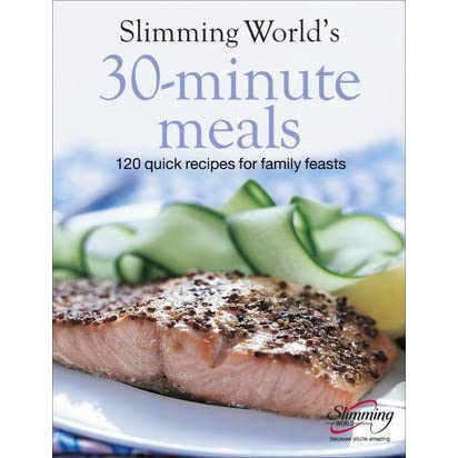 Slimming World 39 S 30 Minute Meals 120 Fast Delicious And