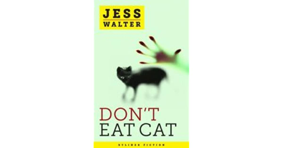 Dont Eat Cat By Jess Walter