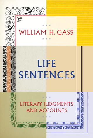 Life Sentences: Literary Judgments and Accounts