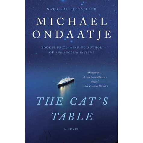 Michael Ondaatje Book Tthe Cat S Table